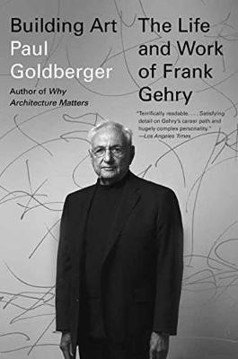 Picture of Building Art: The Life and Work of Frank Gehry
