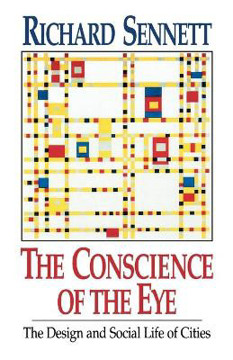Picture of Conscience of the Eye, The: Design and Social Life of Cities