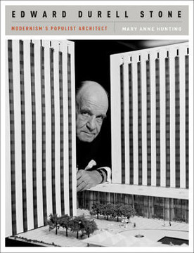 Picture of Edward Durell Stone: Modernism's Populist Architect