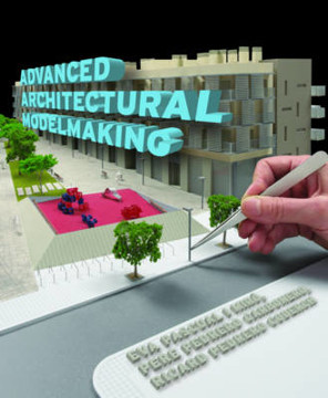 Picture of Advanced Architectural Modelmaking