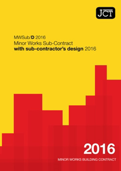 Picture of JCT: Minor Works Sub-Contract with sub-contractor's design 2016