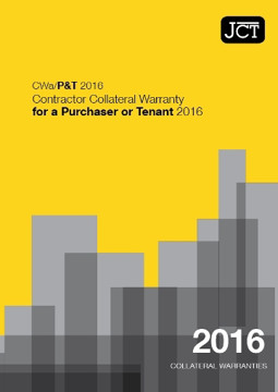 Picture of JCT: Contractor Collateral Warranty for a Purchaser or Tenant 2016 (CWa/P&T)