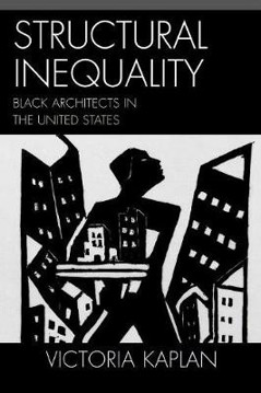 Picture of Structural Inequality: Black Architects in the United States