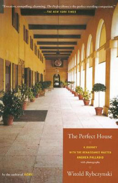Picture of The Perfect House: A Journey with the Renaissance Master Andrea Palladio