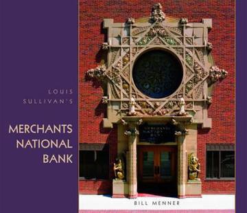 Picture of Louis Sullivan's Merchants National Bank