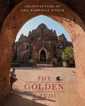Picture of The Golden Lands: Cambodia, Indonesia, Laos, Myanmar, Thailand & Vietnam