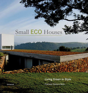 Picture of Small Eco Houses: Living Green in Style