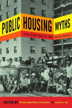 Picture of Public Housing Myths: Perception, Reality, and Social Policy