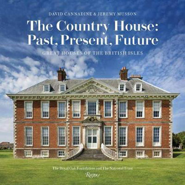 Picture of The Country House: Past, Present, Future: Great Houses of the British Isles