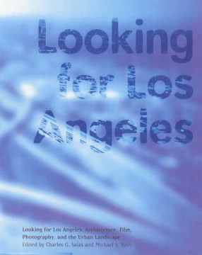 Picture of Looking for Los Angeles - Architecture, Film, Photography and the Urban Landscape