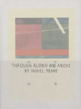 Picture of Nigel Peake - Through Along and Above