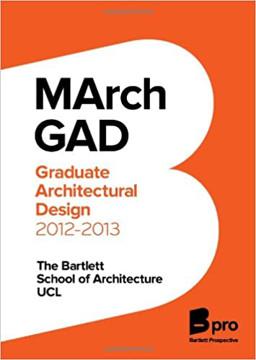 Picture of MArch GAD 2012-13: Graduate Architectural Design