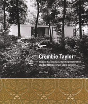 Picture of Crombie Taylor: Modern Architecture, Building Restoration and the Re-Discovery of Louis Sullivan