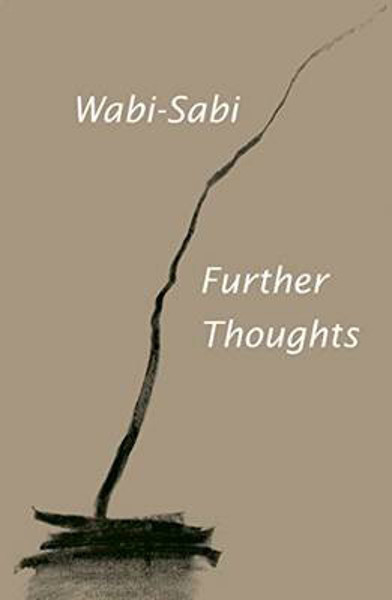 Picture of Wabi-Sabi: Further Thoughts