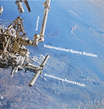 Picture of International Space Station: Architecture Beyond Earth