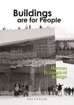 Picture of Buildings are for People: Human Ecological Design