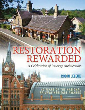 Picture of Restoration Rewarded: A Celebration of Railway Architecture