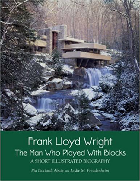 Picture of Frank Lloyd Wright Man who played with Blocks