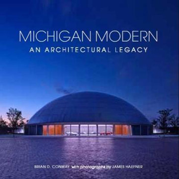Picture of Michigan Modern: An Architectural Legacy