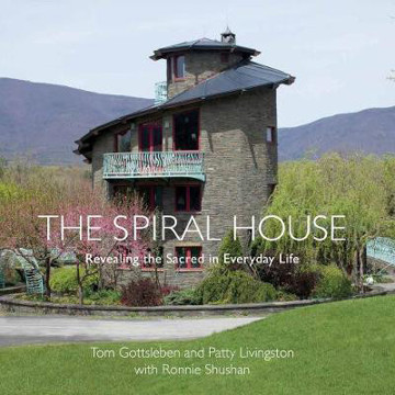 Picture of The Spiral House: Revealing the Sacred in Everyday Life