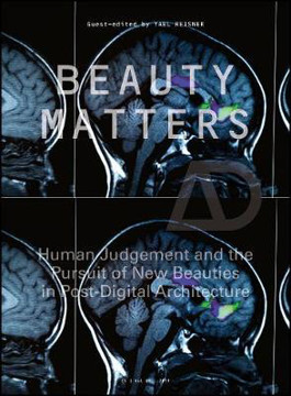 Picture of Beauty Matters: Human Judgement and the Pursuit of New Beauties in Post-Digital Architecture