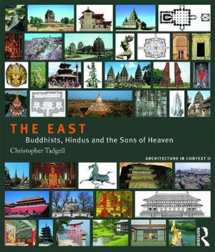 Picture of The East: Buddhists, Hindus and the Sons of Heaven