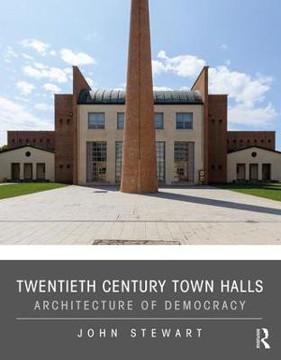 Picture of Twentieth Century Town Halls: Architecture of Democracy