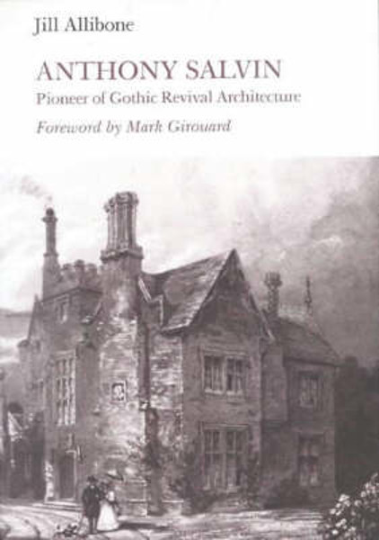 Picture of Anthony Salvin: Pioneer of Gothic Revival Architecture