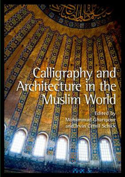 Picture of Calligraphy and Architecture in the Muslim World