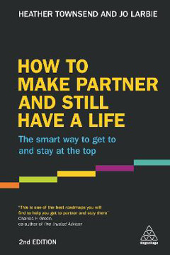 Picture of How to Make Partner and Still Have a Life: The Smart Way to Get to and Stay at the Top