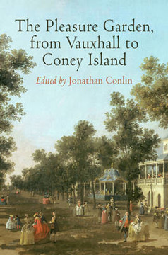 Picture of The Pleasure Garden, from Vauxhall to Coney Island