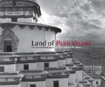 Picture of Land of Pure Vision: The Sacred Geography of Tibet and the Himalaya