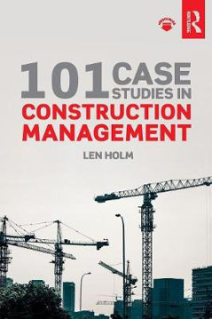 Picture of 101 Case Studies in Construction Management