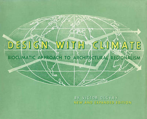 Picture of Design with Climate: Bioclimatic Approach to Architectural Regionalism - New and expanded Edition