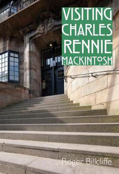 Picture of Visiting Charles Rennie Mackintosh