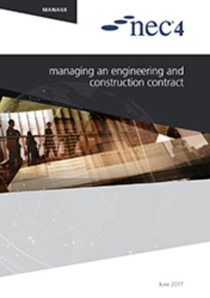Picture of NEC4: Managing an Engineering and Construction Contract
