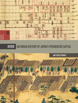 Picture of Kyoto: An Urban History of Japan's Premodern Capital