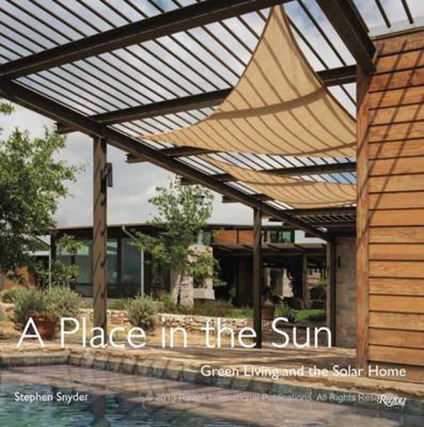 Picture of Place in the Sun: Green Living and the Solar Home