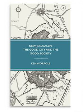 Picture of New Jerusalem: The Good City and the Good Society: 2015