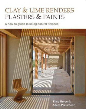 Picture of Clay and lime renders, plasters and paints: A How-to Guide to Using Natural Finishes