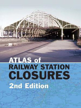 Picture of Atlas of Railway Station Closures