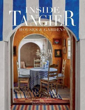 Picture of Inside Tangier: House & Gardens