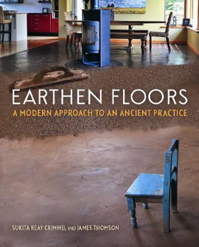 Picture of Earthen Floors: A Modern Approach to an Ancient Practice