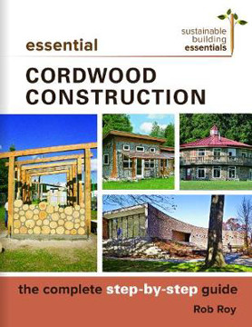 Picture of Essential Cordwood Building: The Complete Step-by-Step Guide
