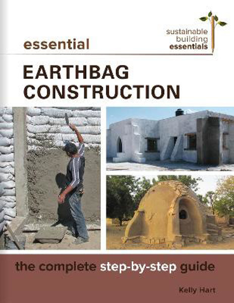 Picture of Essential Earthbag Construction: The Complete Step-by-Step Guide