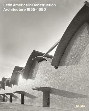 Picture of Latin America in Construction: Architecture 1955 - 1980