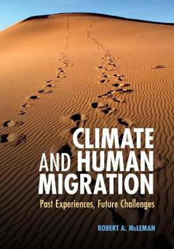 Picture of Climate and Human Migration: Past Experiences, Future Challenges