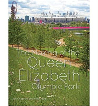 Picture of Making of the Queen Elizabeth Olympic Park