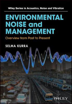 Picture of Environmental Noise and Management: Overview from Past to Present