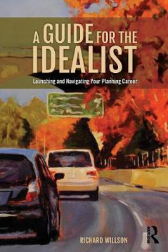 Picture of A Guide for the Idealist: Launching and Navigating Your Planning Career